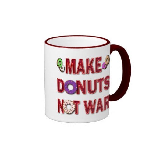 MAKE DONUTS NOT WAR MUG