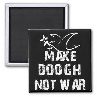 Make Doogh Not War 2 Inch Square Magnet