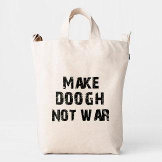 Make Doogh Not War Duck Bag