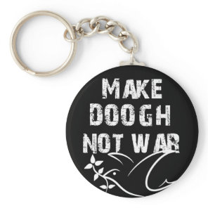 Make Doogh Not War Keychain