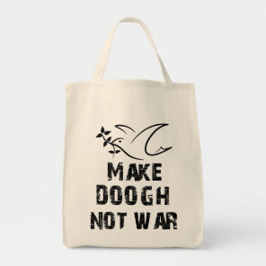 Make Doogh Not War Tote Bag