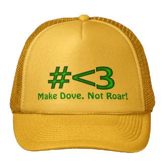 Make Dove, Not Roar! Trucker Hat