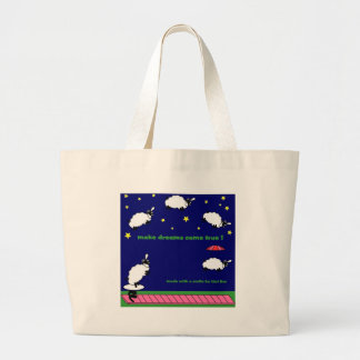 make dreams come true large tote bag