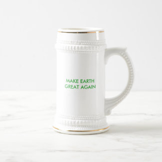 Make Earth Great (and green) Again! Beer Stein