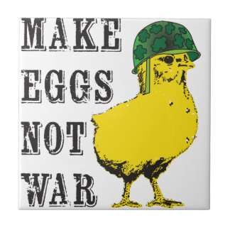 Make Eggs Not War Small Square Tile