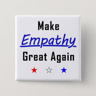 Make Empathy Great Again Square Pin
