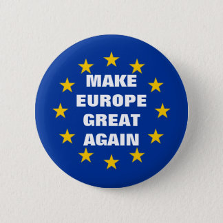 Make Europe Great Again Euro flag pinback buttons