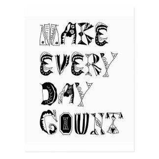 Make Every Day Count Postcard