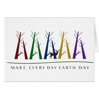 Make Every Day Earth Day - Colorful Trees Card