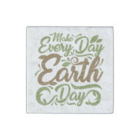 Make Every Day Earth Day - Marble Stone Magnets