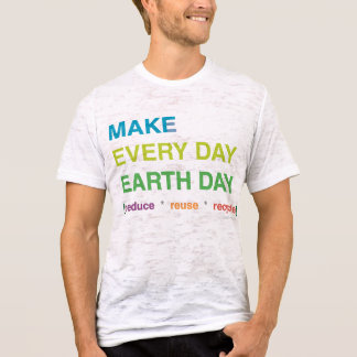 Make Every Day Earth Day Men's T-Shirt