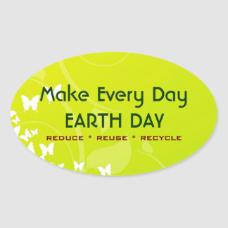 Make Every Day EARTH DAY Oval Stickers