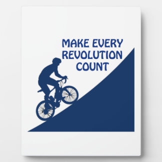 Make every revolution count plaque