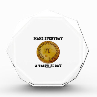 Make Everyday A Tasty Pi Day (Pi On Baked Pie) Acrylic Award