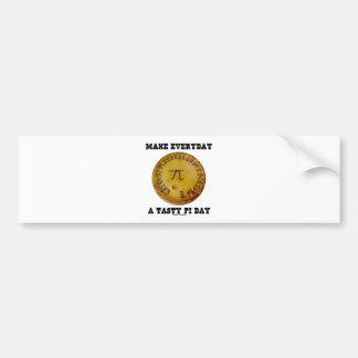 Make Everyday A Tasty Pi Day (Pi On Baked Pie) Car Bumper Sticker