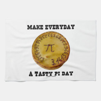 Make Everyday A Tasty Pi Day (Pi On Baked Pie) Towels