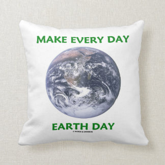 Make Everyday Earth Day (Blue Marble Earth) Throw Pillow