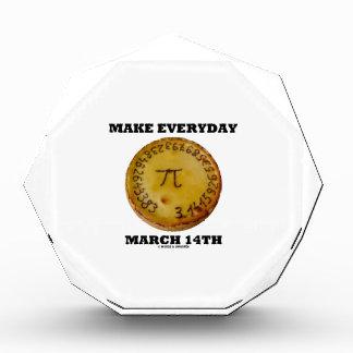 Make Everyday March 14th (Math Pi Pie Humor) Acrylic Award