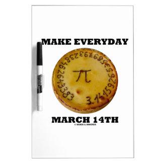 Make Everyday March 14th (Math Pi Pie Humor) Dry-Erase Board