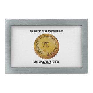 Make Everyday March 14th (Math Pi Pie Humor) Rectangular Belt Buckle