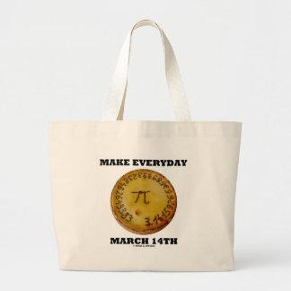 Make Everyday March 14th (Pi / Pie Math Humor) Jumbo Tote Bag