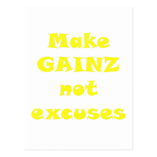 Make Gainz not Excuses Postcard
