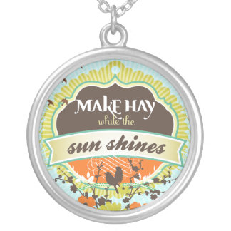 Make Hay While The Sun Shines Custom Necklace