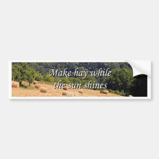 Make hay while the sun shines hay bales,Spain Car Bumper Sticker