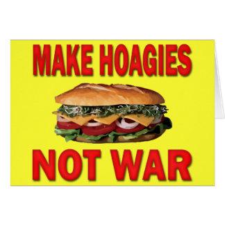 MAKE HOAGIES NOT WAR CARD