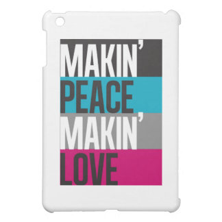 Make-in'Peace Make-in'Love Cover For The iPad Mini