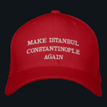 """MAKE ISTANBUL CONSTANTINOPLE AGAIN EMBROIDERED BASEBALL CAP<br><div class=""""desc"""">Hella hellene ballcap for freedom fans everywhere.</div>"""