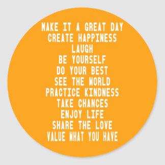 Make It A Great Day Graphic Design By Artinspired Classic Round Sticker