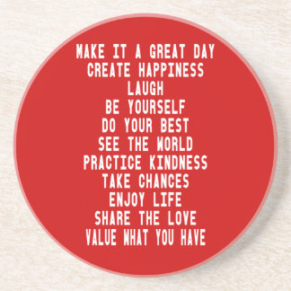 Make It A Great Day Graphic Design By Artinspired Sandstone Coaster