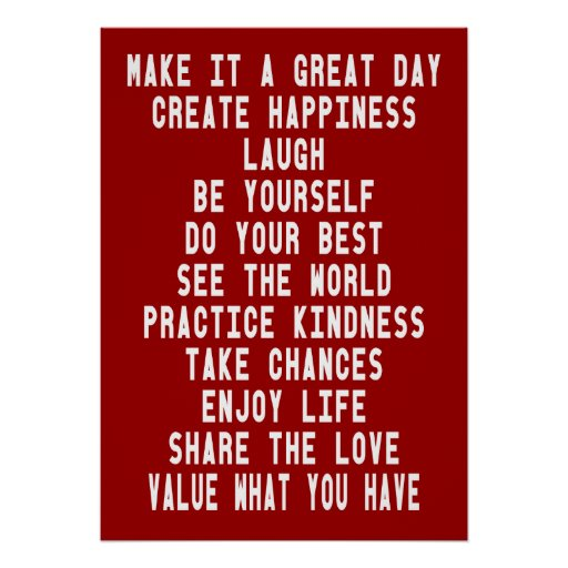Make It A Great Day Inspirational Poster