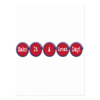 make it a great day postcard