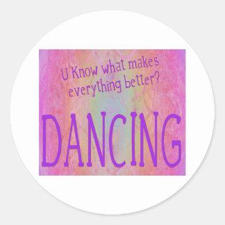 Make it all better - DANCE Classic Round Sticker