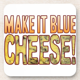 Make It Blue Cheese Drink Coaster