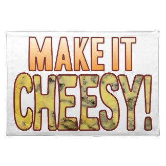 Make It Blue Cheesy Placemat