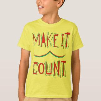 make it count shirt