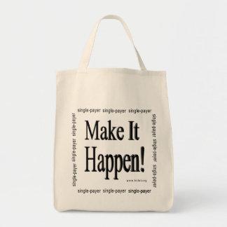 Make It Happen! Grocery Tote Bag