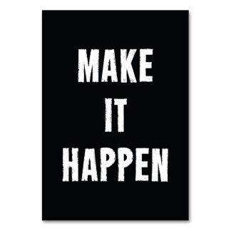 Make It Happen Black and White Motivation Card