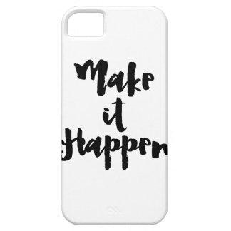 Make It Happen iPhone 5 Cases