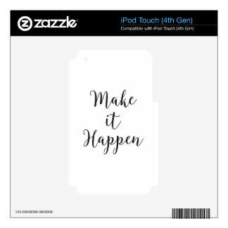 Make It Happen Cursive Script iPod Touch 4G Decals