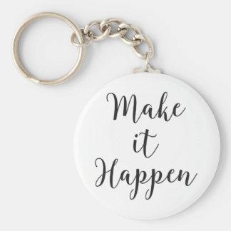 Make It Happen Cursive Script Keychain