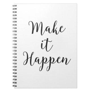 Make It Happen Cursive Script Spiral Notebooks