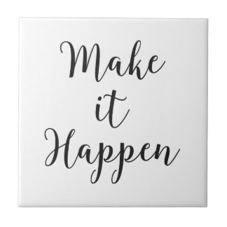 Make It Happen Cursive Script Tile