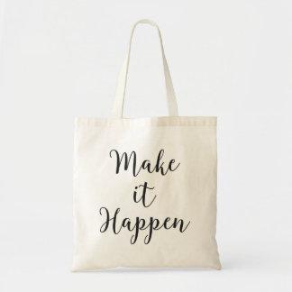 Make It Happen Cursive Script Tote Bag