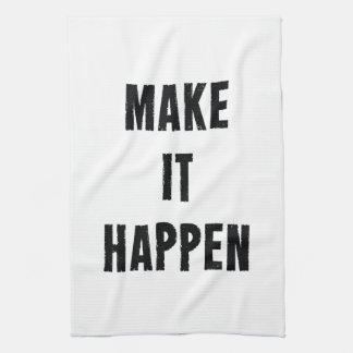 Make It Happen Inspirational White Black Towel