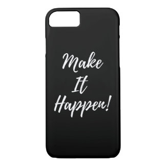 'Make It Happen' iPhone Case
