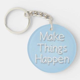 Make It Happen Keychain